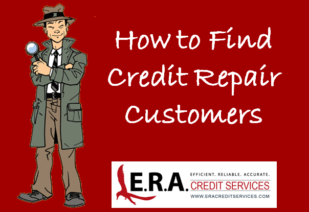How to Find Credit Repair Customers