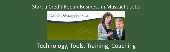 Start a Credit Repair Business In Massachusetts
