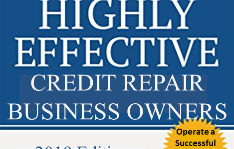 The 7 Habits of Highly Effective<br>Credit Repair Business Owners