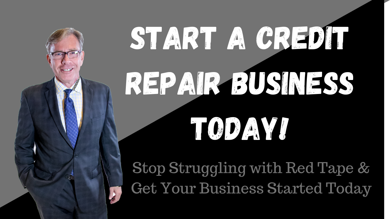 start a credit repair business today