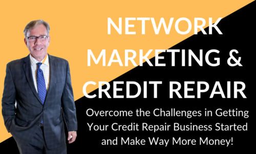 Network Marketing and Credit Repair
