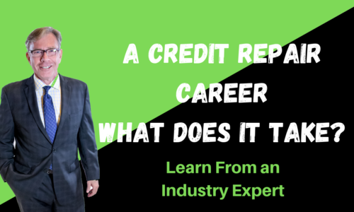 A Credit Repair Career – <br>What Does It Take?