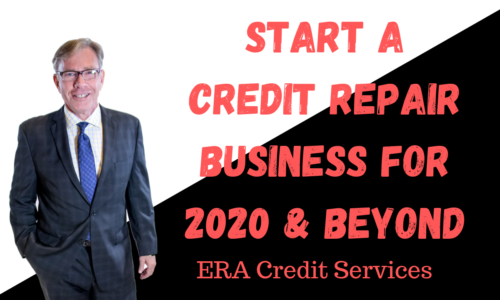 Start a Credit Repair Business for 2020 and Beyond